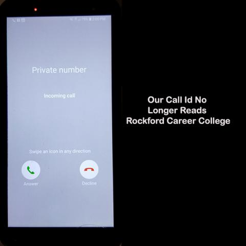 Our Call-Id No Longer Reads Rockford Career College